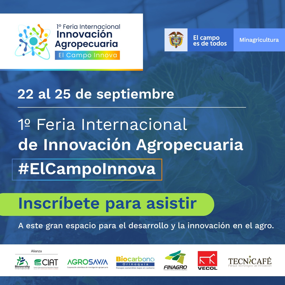 Primera Feria Internacional de Innovación Agropecuaria: El Campo Innova